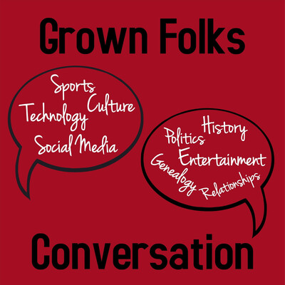 Grown Folks Conversation