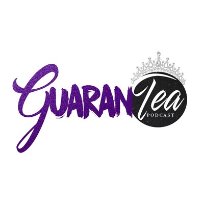 GuaranTea Podcast