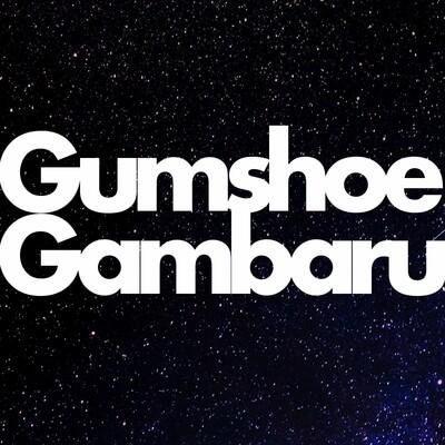GumshoeGambaru