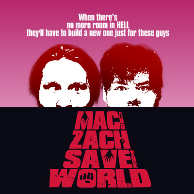 Mac and Zach Save the World