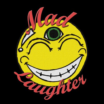 Mad Laughter