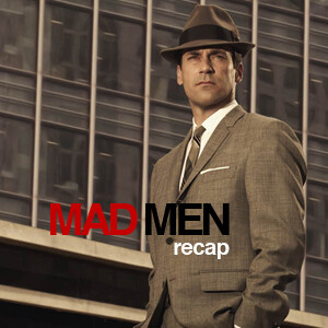 Mad Men Recap