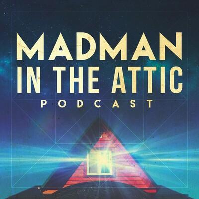 Madman in the Attic