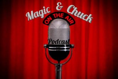 Magic & Chuck