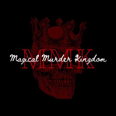 Magical Murder Kingdom