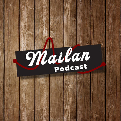 Mailan Podcast
