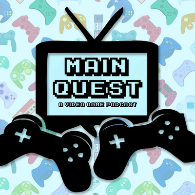 Main Quest Podcast