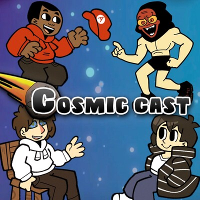 Cosmic Cast