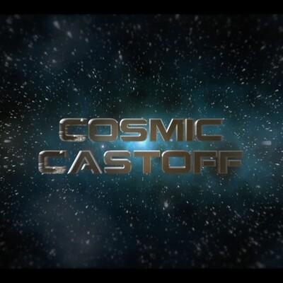 Cosmic Castoff