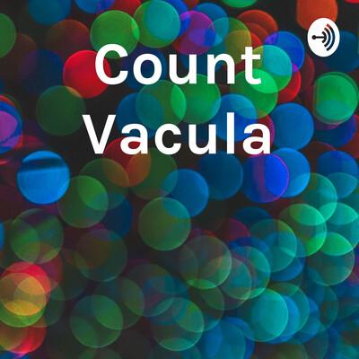 Count Vacula