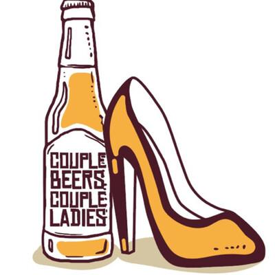 Couple Beers Couple Ladies Podcast