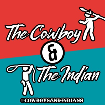 Cowboys&Indians Podcast