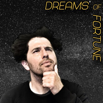 Dreams Of Fortune w/ Adam Sepulveda