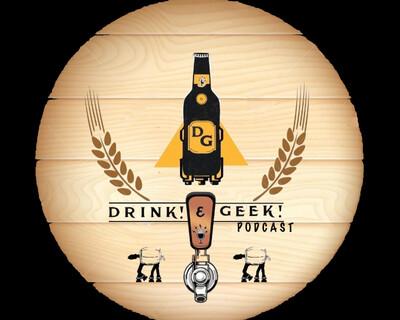 Drink! & Geek!