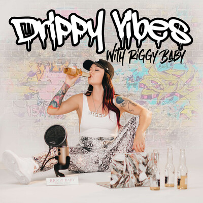Drippy Vibes