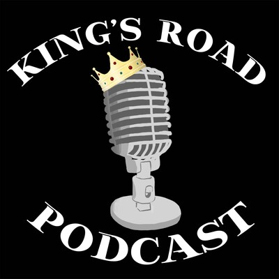 King's Road Podcast