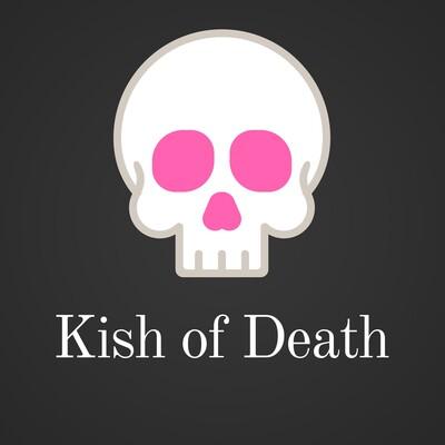 Kish of Death