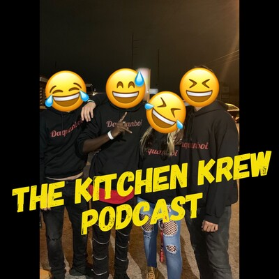 Kitchen Krew Podcast