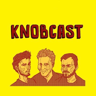 Knobcast - An Irish Podcast