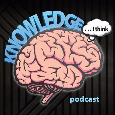Knowledge I Think