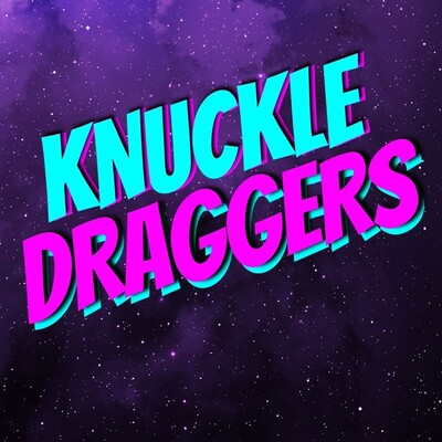 Knuckle Draggers
