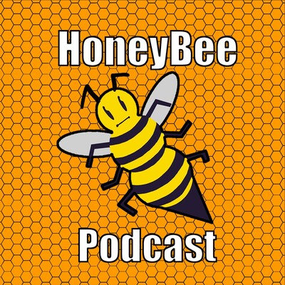 HoneyBee Podcast