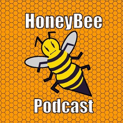HoneyBee Podcast