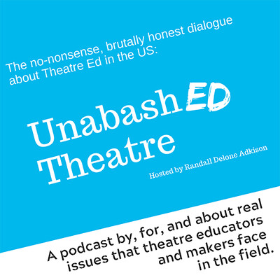 UnabashED Theatre Podcast