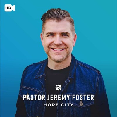 Hope City with Jeremy Foster - Video