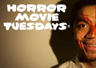 Horror Movie Tuesday