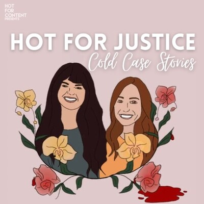 Hot for Justice: Cold Case Stories