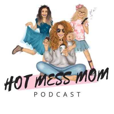 Hot Mess Mom