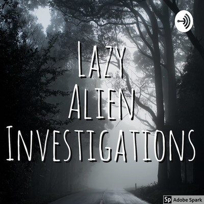 Lazy Alien Investigations