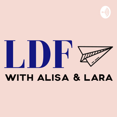 LDF with Alisa and Lara