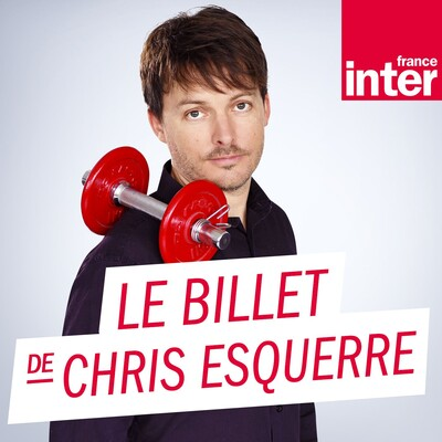 Le Billet de Chris Esquerre
