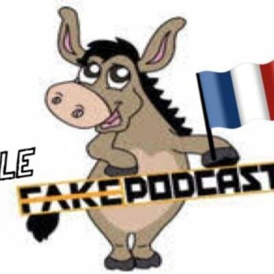 Le Fake Podcast