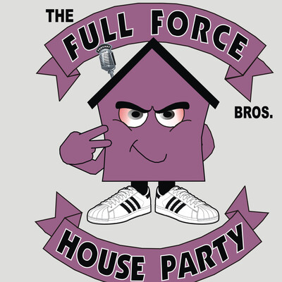 Full Force House Party