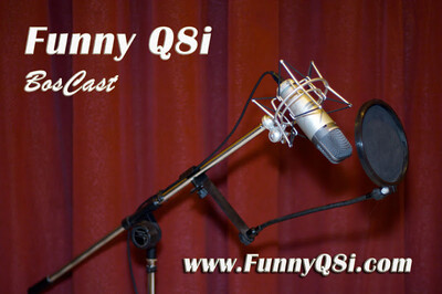 Funny Q8i BosCast