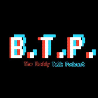 Blue Will Smith Movie & Pixar - The Buddy Talk Podcast Episode 6