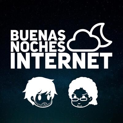 Buenas Noches Internet