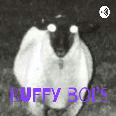 Buffy boi's