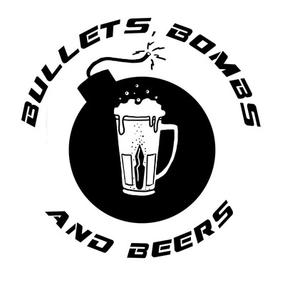 Bullets, Bombs, & Beers Podcast