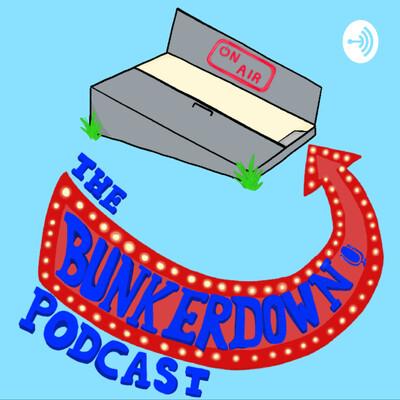 Bunker Down Podcast