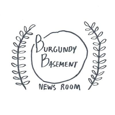 Burgundy Basement: News Room