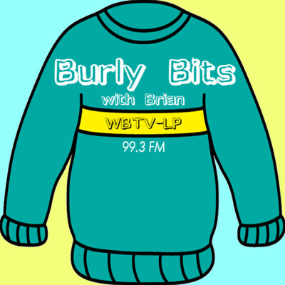Burly Bits