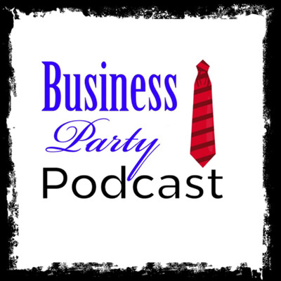 Business Party Podcast