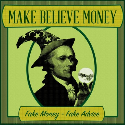 Make-Believe Money