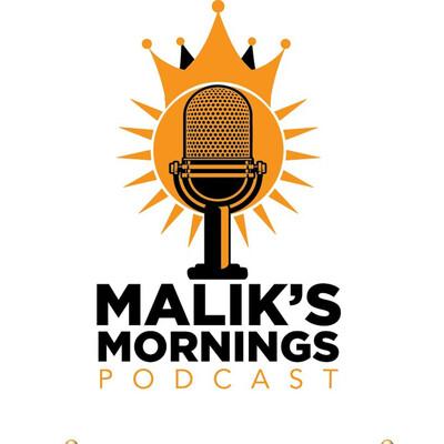 Malik's Mornings