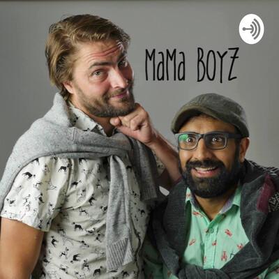Mama Boyz Show