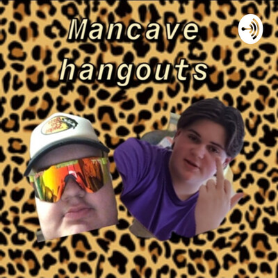 Mancave podcast